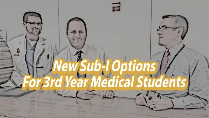 Sub-I Options for 3rd Year Medical Students