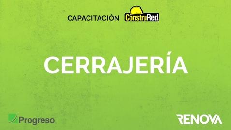 Miniatura para la entrada Capacitacion ConstruRed Cerrajeria.mov