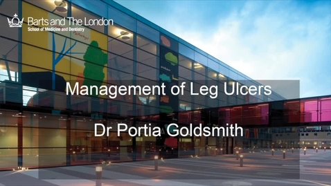Thumbnail for entry Management of Leg Ulcers