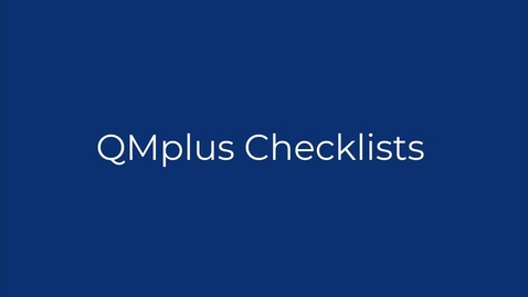 Thumbnail for entry QMplus checklists