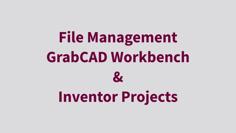 Thumbnail for entry Inventor CAD Management with GrabCAD