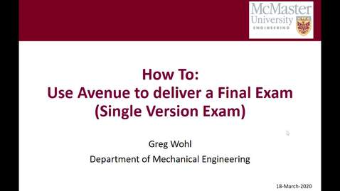 Thumbnail for entry How to Upload Final Exam to Avenue 20-03-18