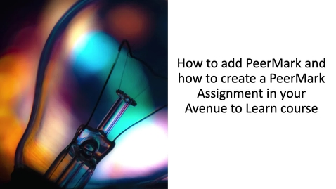 Thumbnail for entry How to add and create a PeerMark assignment to your Avenue to Learn course