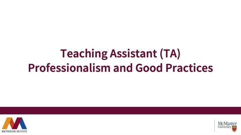 Thumbnail for entry TA Professionalism & Good Practices