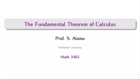 Thumbnail for entry Fundamental Theorem of Calculus, First Half