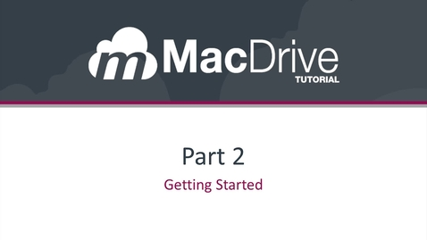 2.0 - Accessing MacDrive