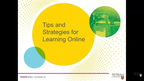 Thumbnail for entry Tips and Strategies for Learning Online