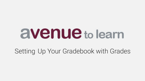 Thumbnail for entry Avenue to Learn Essentials: Setting up your gradebook with Grades