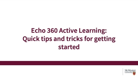 Thumbnail for entry Echo360 - Quick Start Video