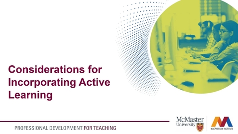 Thumbnail for entry Considerations for Active Learning