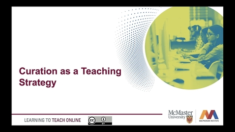 Thumbnail for entry Curation as a Teaching Strategy