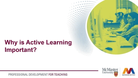 Thumbnail for entry Why is Active Learning Important