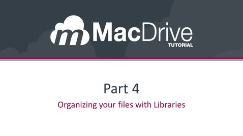 Thumbnail for entry 4.1 - Organizing your files with Libraries