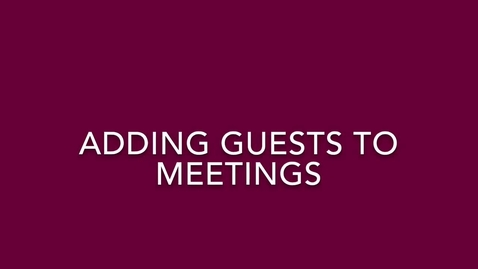 Thumbnail for entry Microsoft Teams: Adding Guests to Meetings