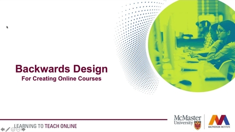 Thumbnail for entry Backwards Design & ILOs for Online Courses