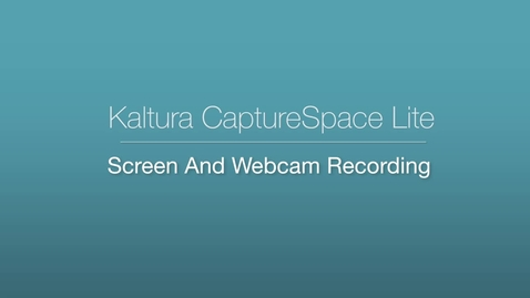 Thumbnail for entry CaptureSpace - Screen and Webcam Recording