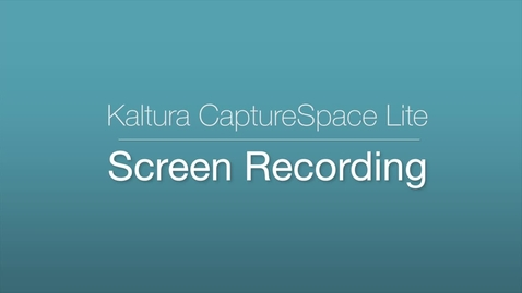 Thumbnail for entry CaptureSpace - Screen_Recording