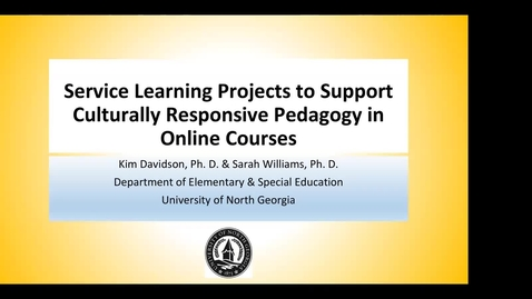 Thumbnail for entry 10.05.20 - Service Learning Projects to Support Culturally Responsive Pedagogy in Online Courses (RBTS)