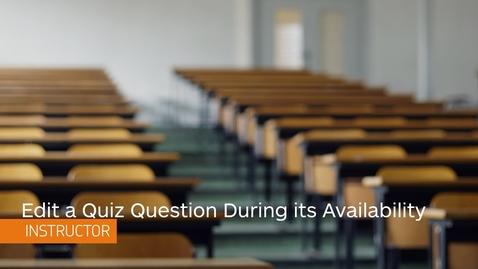 Thumbnail for entry D2L Quizzes - Edit Quiz Questions and Scores