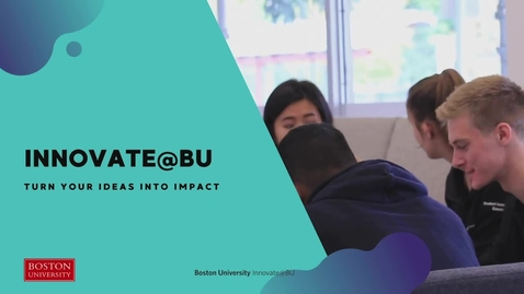 Thumbnail for entry Meet Innovate@BU and the BUild Lab