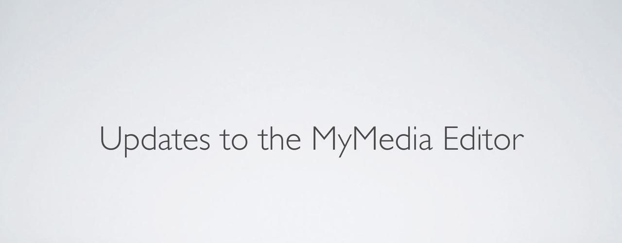 MyMedia 2018 editor update