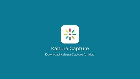Thumbnail for entry Download Kaltura Capture (Mac)