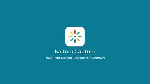 Thumbnail for entry Download Kaltura Capture (Windows)