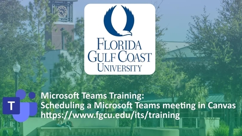 Thumbnail for entry How to Schedule a MS Teams Meeting in Canvas
