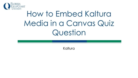 Thumbnail for entry How to Embed Kaltura Media in a Canvas Quiz Question