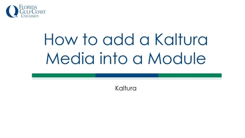 Thumbnail for entry How to add a Kaltura Media into a Module