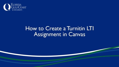 Thumbnail for entry How to Create a Turnitin LTI Assignment in Canvas