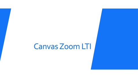 Thumbnail for entry Canvas Zoom LTI