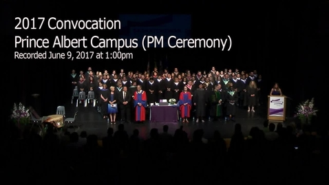 Thumbnail for entry Convocation 2017 Prince Albert PM