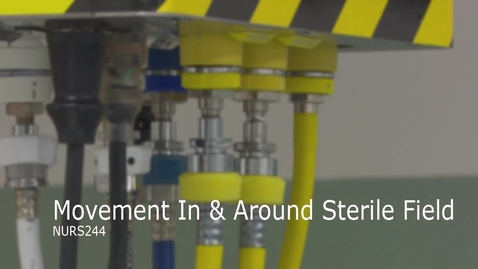 Thumbnail for entry NURS244-Movement In & Around Sterile Field