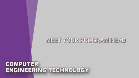 Thumbnail for entry Computer Engineering Technology Student Orientation