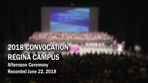 Thumbnail for entry Convocation Regina PM 2018