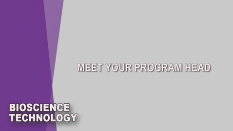 Thumbnail for entry BioScience Technology Student Orientation