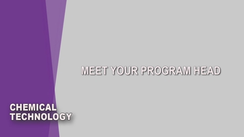 Thumbnail for entry Chemical Technology Student Orientation