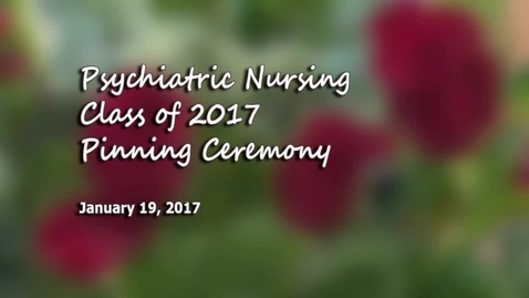 Thumbnail for entry Psychiatric Pinning Ceremony Jan 19 2017