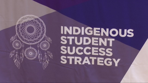 Thumbnail for entry Indigenous Student Strategy Event June 2018