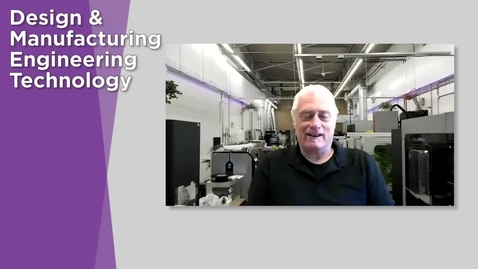 Thumbnail for entry Design & Manufacturing Engineering Technology Student Orientation