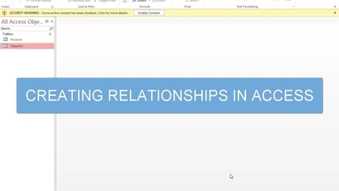 Thumbnail for entry Creating Relationships in Access