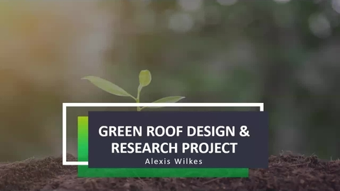 Thumbnail for entry Green Roof Design and Research