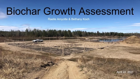 Thumbnail for entry Biochar Growth Assessment - Raelle and Bethany