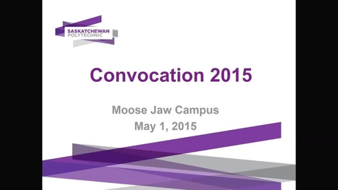 Thumbnail for entry Convocation Moose Jaw Campus