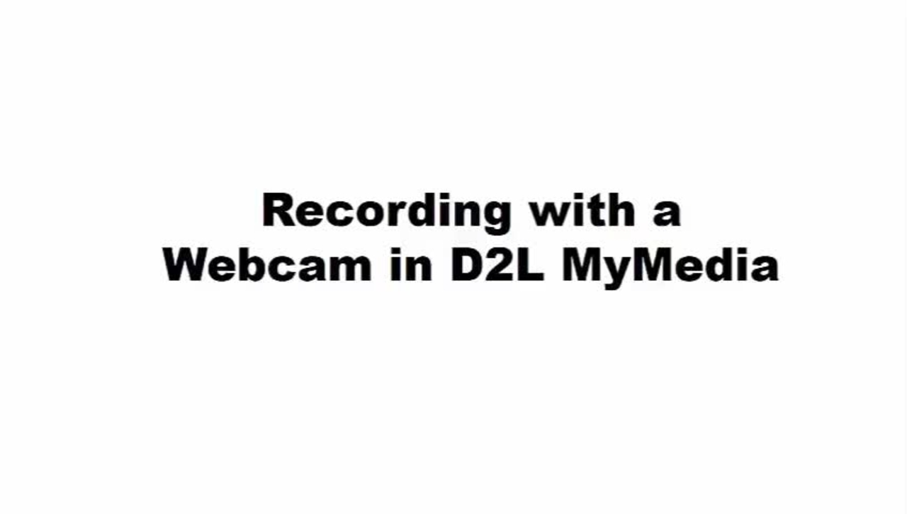 Recording with a Webcam in D2L MyMedia