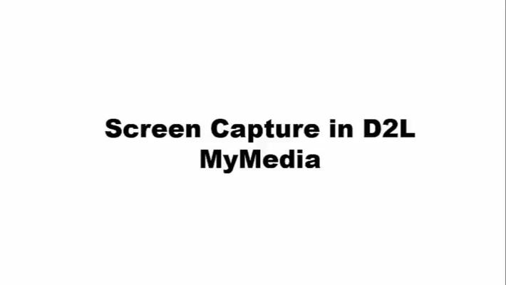 Screen Capture in D2L MyMedia