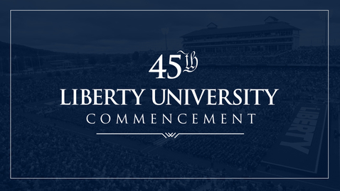 Thumbnail for entry LU Commencement 2018 - Processional & Ceremony