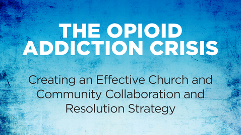 Thumbnail for entry The Opioid Addiction Crisis_Pt.2 of 3 - Nov.2   1:30 PM