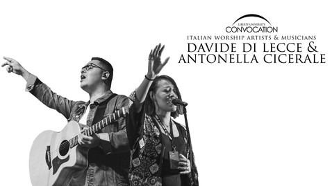 Thumbnail for entry Davide Di Lecce & Antonella Cicerale - Ministering to Italy through Worship